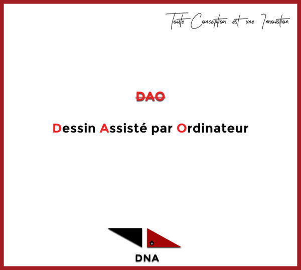 TOUT SAVOIR SUR LE DESSIN ASSISTE PAR ORDINATEUR (DAO)